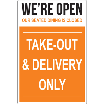 Take Out  & Delivery Only Signs D1