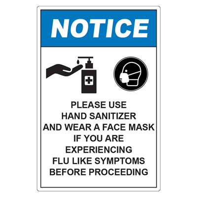 Notice Please Use Hand Sanitizer & Mask D1